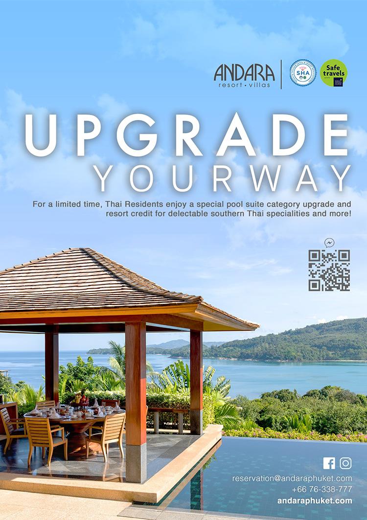 Upgrade your next day - YOUR WAY! โรงแรมอันดารา รีสอร์ท วิลล่า