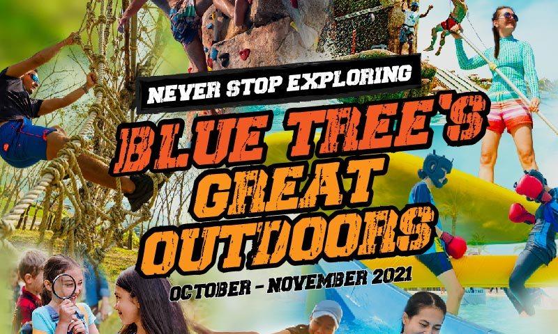 """บลูทรี ภูเก็ต ท้าทายให้ค้นหาความสนุกภายใต้ธีม """"Blue Tree's Great Outdoors"""""""
