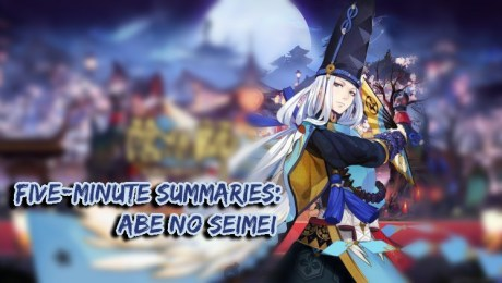 "Five-Minute Summaries: Onmyoji Lores ""Seimei"""