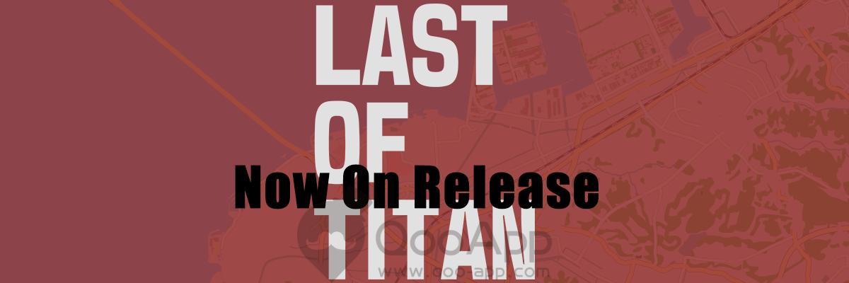 LAST OF TITAN 01