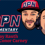 DPN Commentary w/ Ray Rauth & Conor Carney