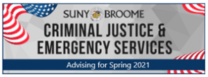Criminal Justice & Emergency Services Advising for Spring 2021
