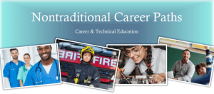 NonTraditional Careers: Career & Technical Education