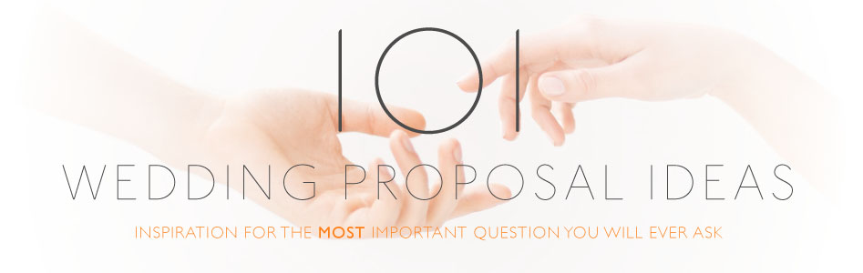 101 Wedding Proposals