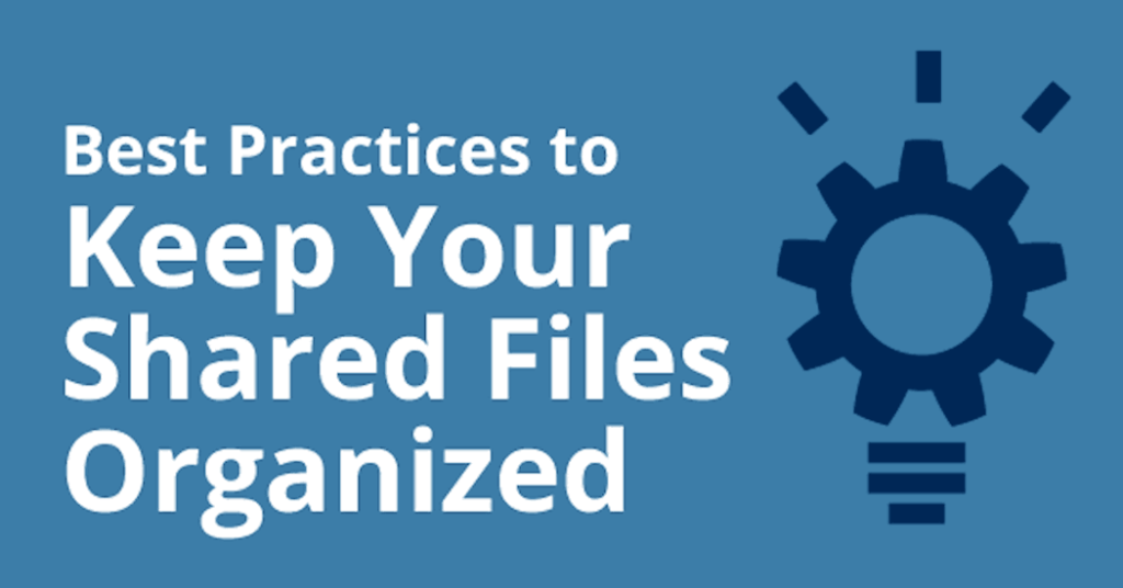 Keep your shared files organized