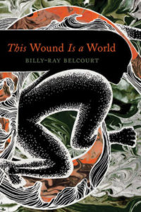 This Wound is a World