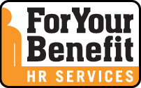 For Your Benefit -- Human Resources Services