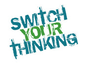 Switch Your Thinking