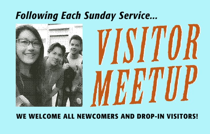 UUSM Visitor Meetup every Sunday