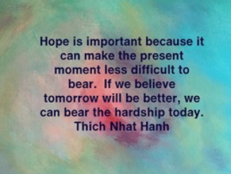 Thich Nhat Hanh Hope