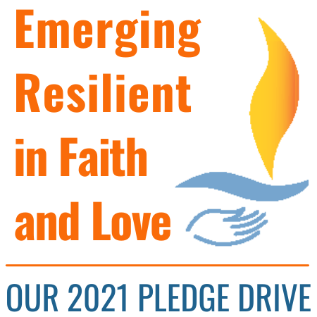 Emerging Resilient in Faith and Love: UUSM 2021 pledge drive