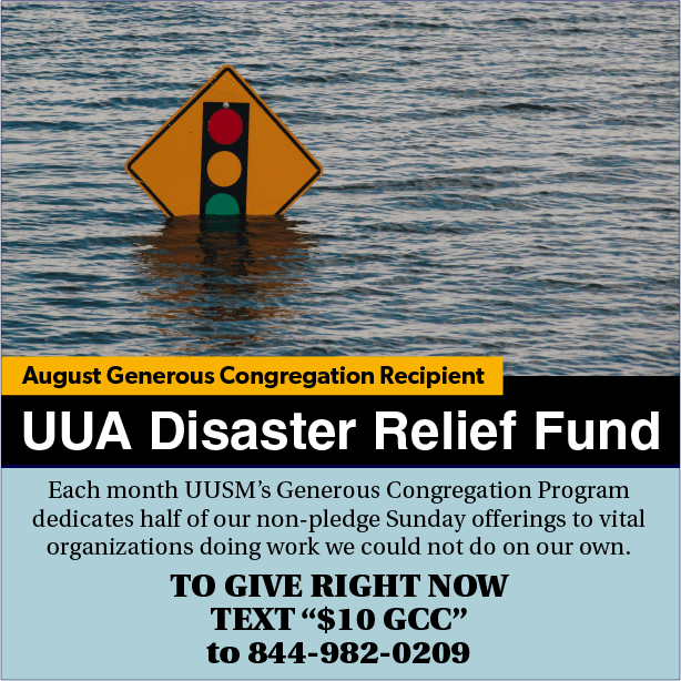 August 2021 GCC supports the UUA Disaster Relief Fund