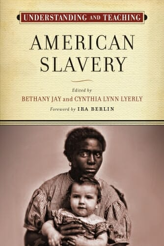 """Photo: Cover of """"Teaching American Slavery"""" book"""