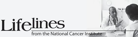 Lifelines - from the National Cancer Institute.  (PRNewsFoto/National Cancer Institute)