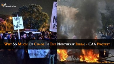 Photo of Why So Much Of Chaos In The Northeast India? – CAA Protest