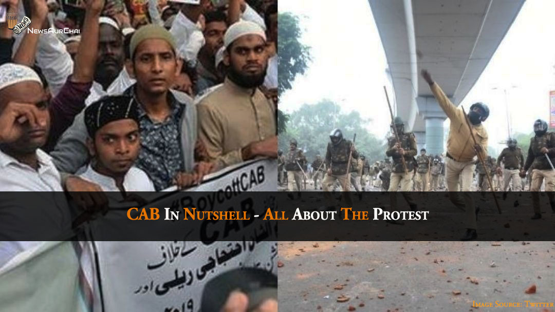 CAB In Nutshell - All About The Protest