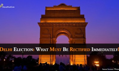Delhi Election: What Must Be Rectified Immediately?