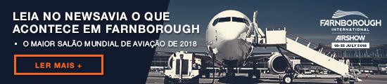 Leia no NEWSAVIA o que acontece em Farnborough, no maior salão mundial de aviação de 2018