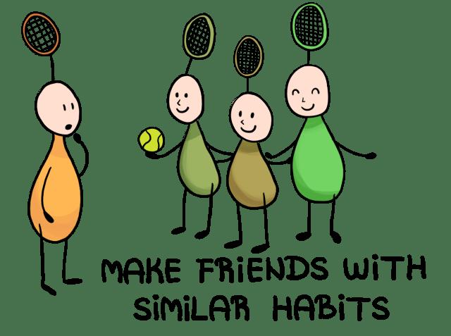 इसी तरह की आदतों से दोस्ती करें