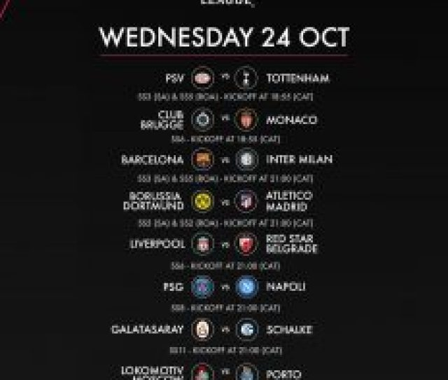 Catch Live Action Of The Uefa Champions League Matches Tonight See Image Below
