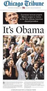Chicago Tribune Obama Election Victory Newspaper