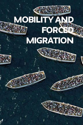 Mobility and Forced Migration