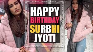 surbhi jyoti celebrates her birthday amid lockdown