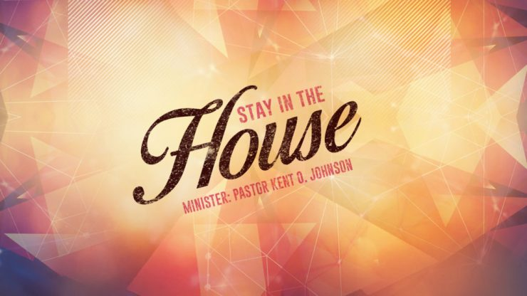 Stay In The House Image