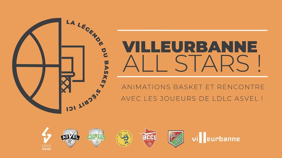 Villeurbanne All-Stars   Le basket à l'honneur