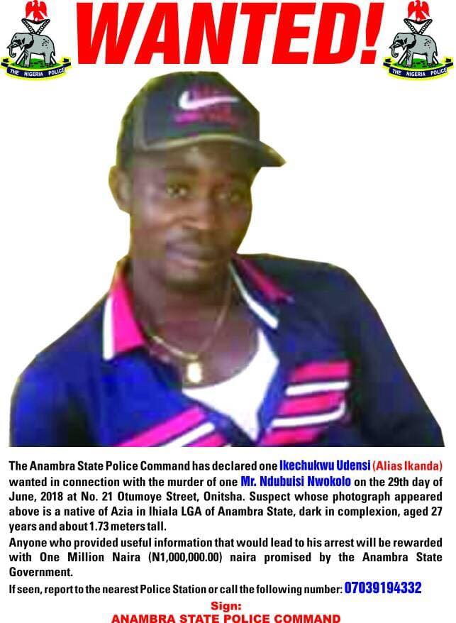 MAN DECLARED WANTED IN ANAMBRA STATE WITH ONE MILLION NAIRA REWARD