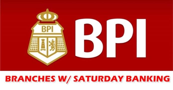 BPI Branches Open Saturday