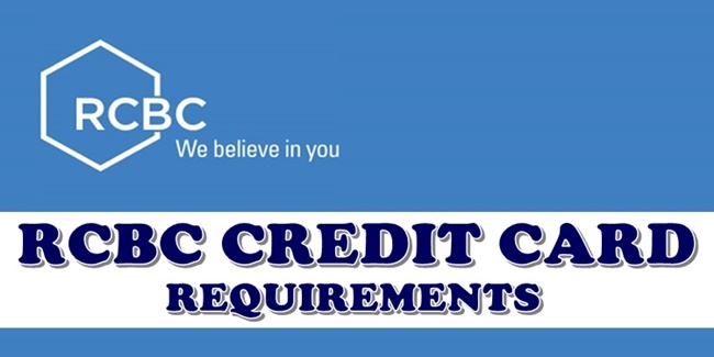 RCBC Credit Card Requirements