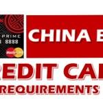 China Bank Credit Card Requirements