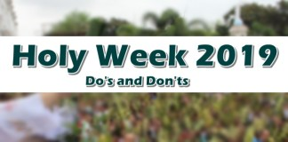 Holy Week 2019 Do's and Don'ts