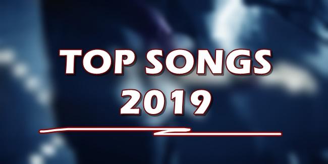 TOP SONGS 2019 - List Of Top 10 Most Played Songs As Of June 2019