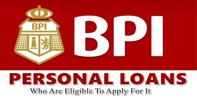 BPI Personal Loans Eligibility Requirements