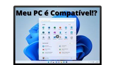 Windows 11: Descubra se seu pc é compatível