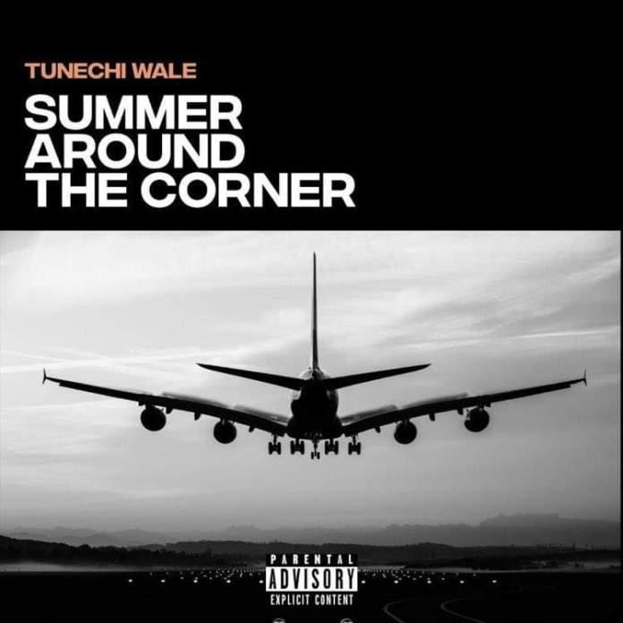 Tunechi Wale Summer Around The Corner Artwork