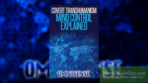 FORTHCOMING BOOK: Covert Transhumanism Mind Control Explained By Omnisense
