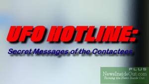 UFO Hotline: Secret Messages of the Contactees