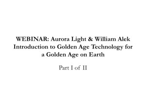 WEBINAR: Aurora Light & William Alek – Introduction to Golden Age Technology for a Golden Age on Earth
