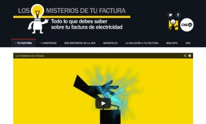 "The CNE launched www.losmisteriosdetufactura.com, a website that promises to solve the ""mystery of the monthly bill"" and teach consumers ""everything they need to know about their electricity bill."""