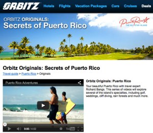 """""""Orbitz Originals: Secrets of Puerto Rico"""" showcases the island's accommodations, activities and adventures, and is created to entice travelers to visit and experience it for themselves."""