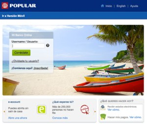 "Popular has more than 450,000 active clients on its online banking platform –  Mi Banco Online"" (""My Bank Online"") and has more than 500,000 followers on social media"