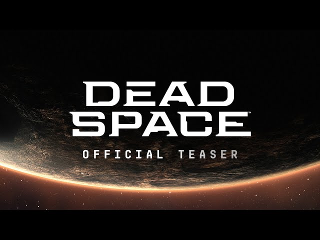 Dead Space will be remade with cut content taken from the original Game