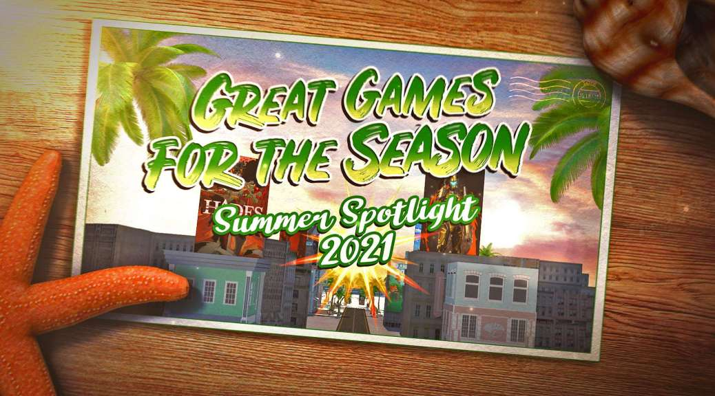 Summer Spotlight 2021: More than 75 Games Coming To You Xbox