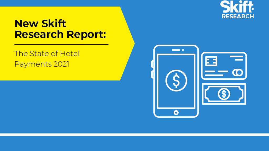 The New Skift: Why hotels need to make payment tech a priority Do some research