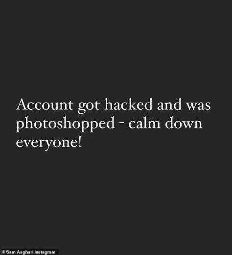 Dispelling rumors: But Sam shutdown the speculation by insisting that his Instagram account had been 'hacked' and that the ring photos - which have since been deleted - were entirely 'photoshopped'