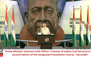 """Prime Minister interacts with Officer Trainees of Indian Civil Services in the second edition of the Integrated Foundation Course, """"Aarambh"""""""
