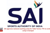 SAI approves national coaching camp for Table Tennis, TTFI to conduct camp in Sonepat